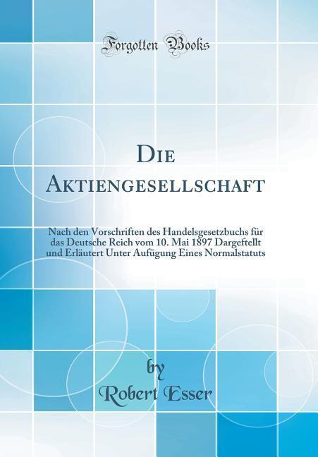 Die Aktiengesellschaft als Buch von Robert Esser