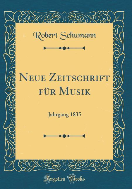 Neue Zeitschrift für Musik als Buch von Robert ...