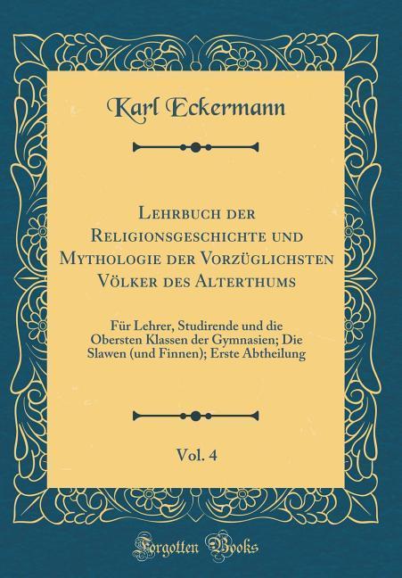 Lehrbuch der Religionsgeschichte und Mythologie...