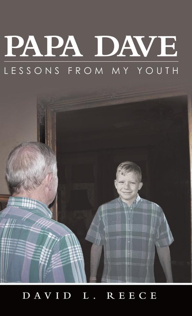 Papa Dave als Buch von David L. Reece