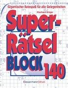 Superrätselblock. Bd.140