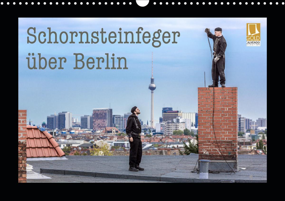 Schornsteinfeger über Berlin 2019 (Wandkalender...