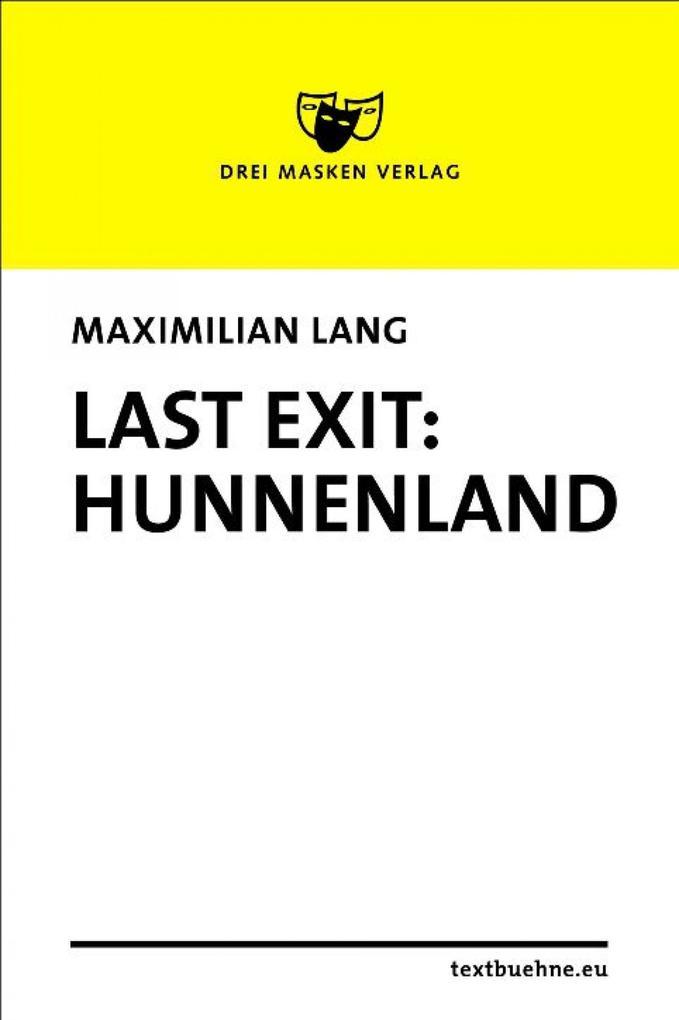 Last Exit: Hunnenland als eBook
