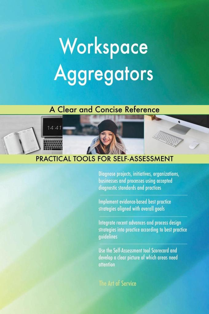 Workspace Aggregators A Clear and Concise Refer...