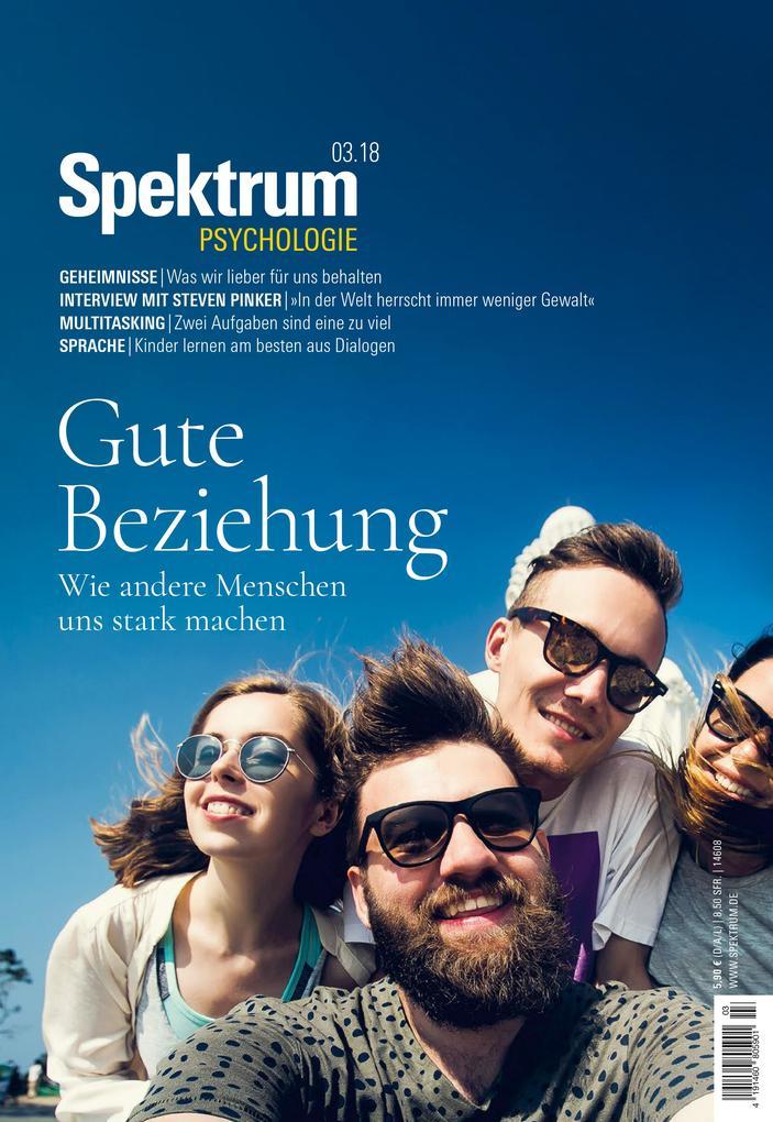 Spektrum Psychologie 3/2018 - Gute Beziehung al...