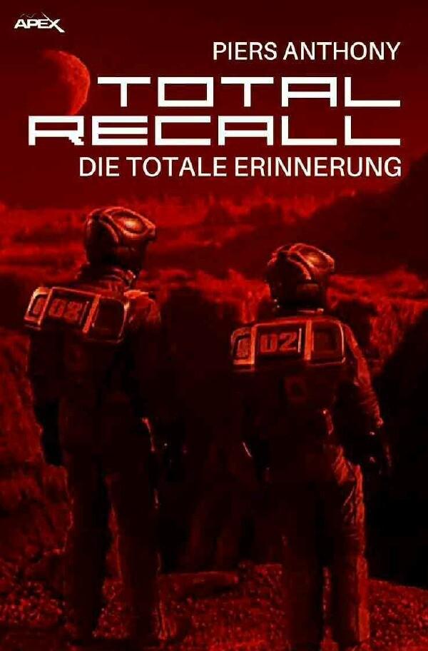 TOTAL RECALL - Die totale Erinnerung als Buch v...