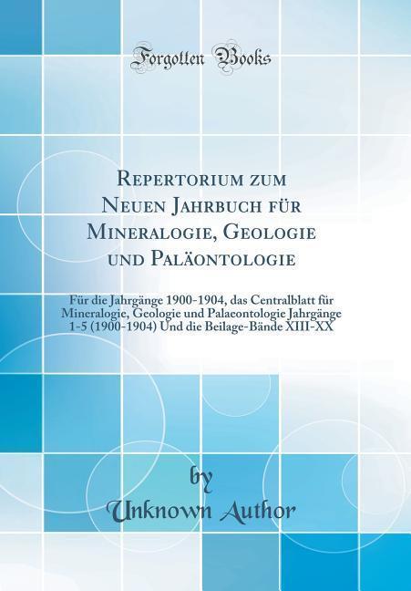 Repertorium zum Neuen Jahrbuch für Mineralogie,...