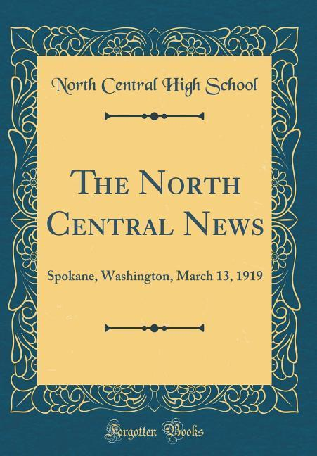 The North Central News als Buch von North Centr...