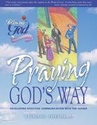 Praying God's Way (Following God Discipleship Series)