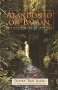 Abandoned on Bataan: One Man's Story of Survival