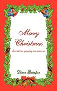 Mary Christmas: Short Stories Spanning Two Centuries