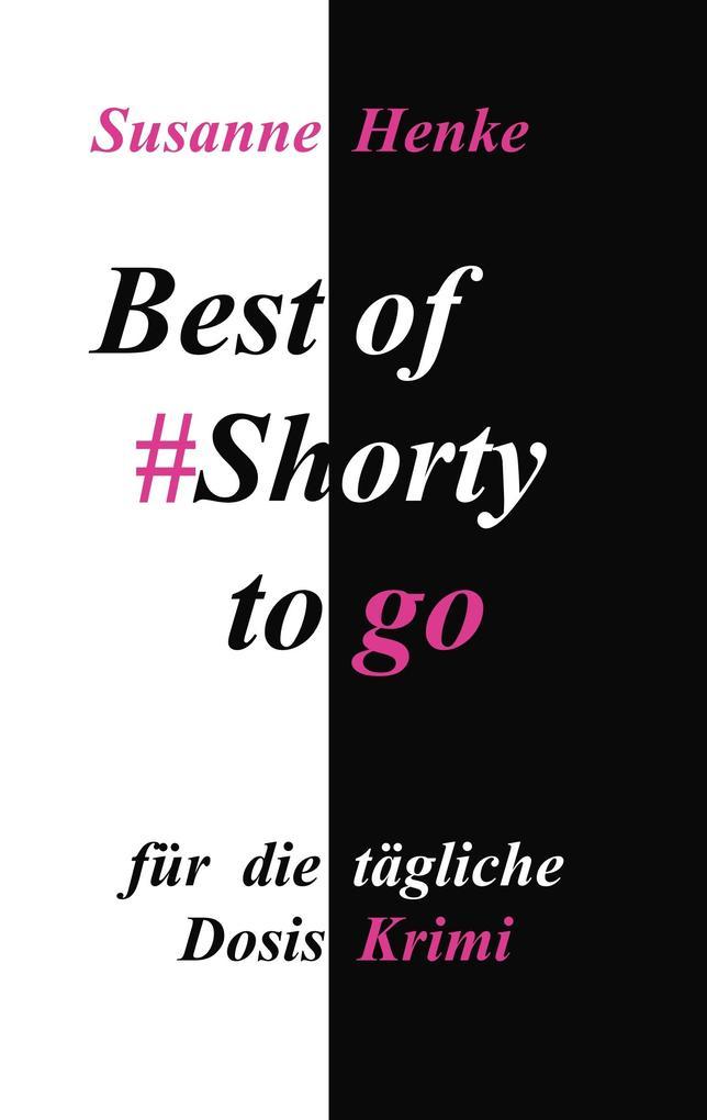 Best of Shorty to go als eBook