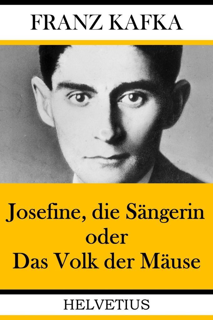 Josefine, die Sängerin oder Das Volk der Mäuse als eBook epub