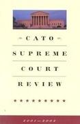 Cato Supreme Court Review, 2001-2002