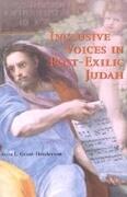 Inclusive Voices in Post-Exilic Judah