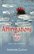 AFFIRMATIONS FOR YOUR SELF