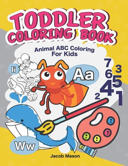 Toddler Coloring Books: ABC Coloring Book for Kids Ages 2-4 ...