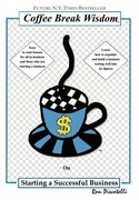 Coffee Break Wisdom: On Building a Successful Business