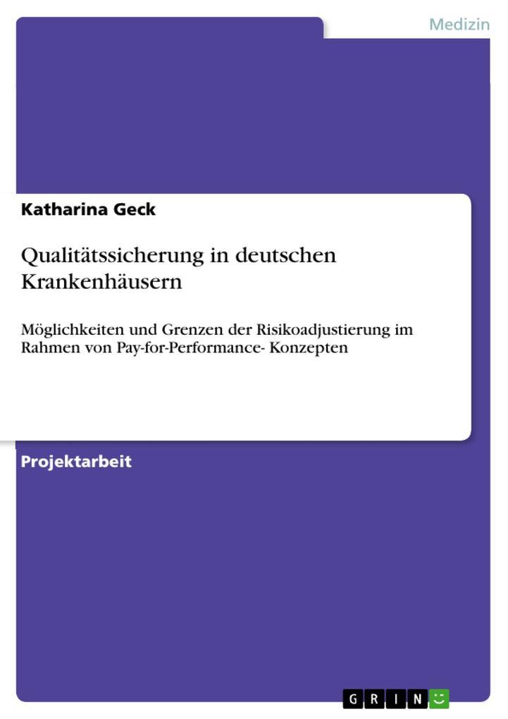 Qualitätssicherung in deutschen Krankenhäusern ...