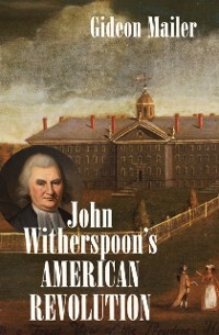 John Witherspoon´s American Revolution als eBoo...