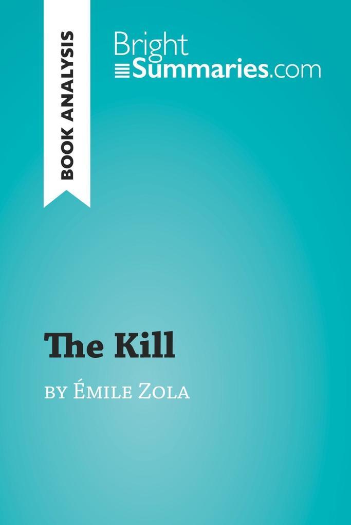 The Kill by Émile Zola (Book Analysis) als eBoo...