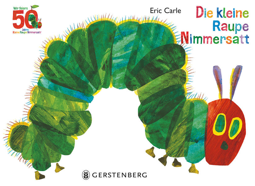 Die kleine Raupe Nimmersatt - Jubiläumsausgabe als Buch