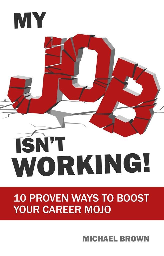 My Job Isn´t Working als eBook Download von Mic...