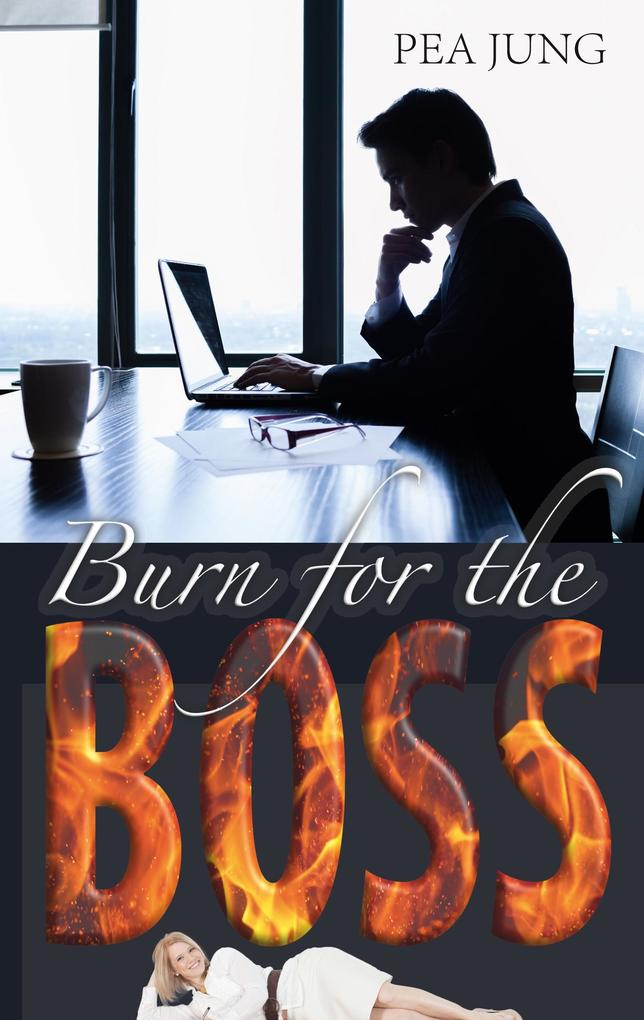 Burn for the Boss als Buch