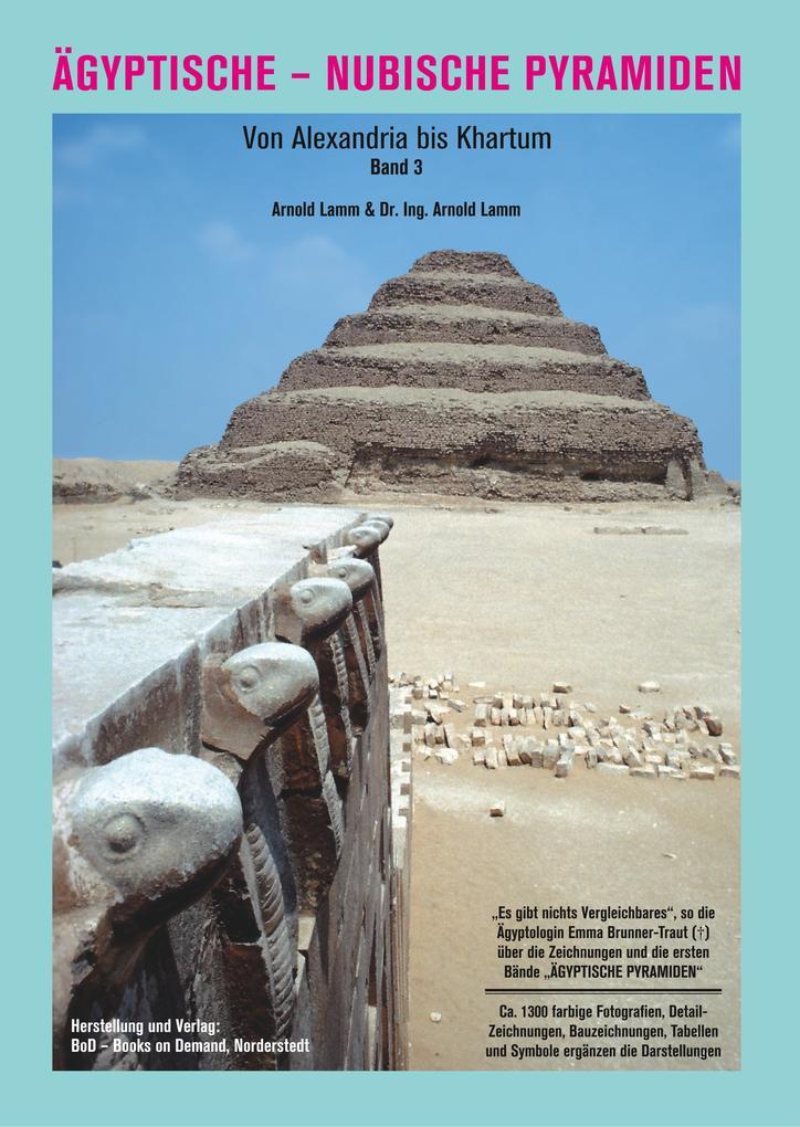 Ägyptische - Nubische Pyramiden als Buch von Ar...