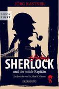 Sherlock Holmes und der müde Kapitän
