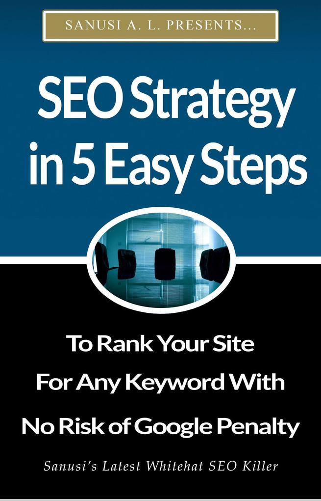 SEO Strategy in 5 Easy Steps to Rank Your Site ...