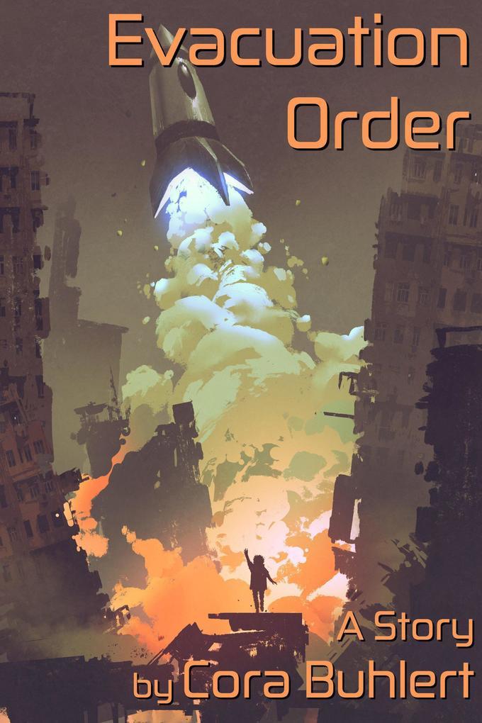 Evacuation Order (In Love and War, #1) als eBook