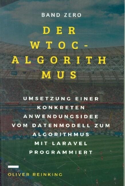 Der WTOC-Algorithmus als Buch von Oliver Reinking