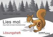 Lies mal 8 - Das Heft mit dem Eichhörnchen. Lösungsheft