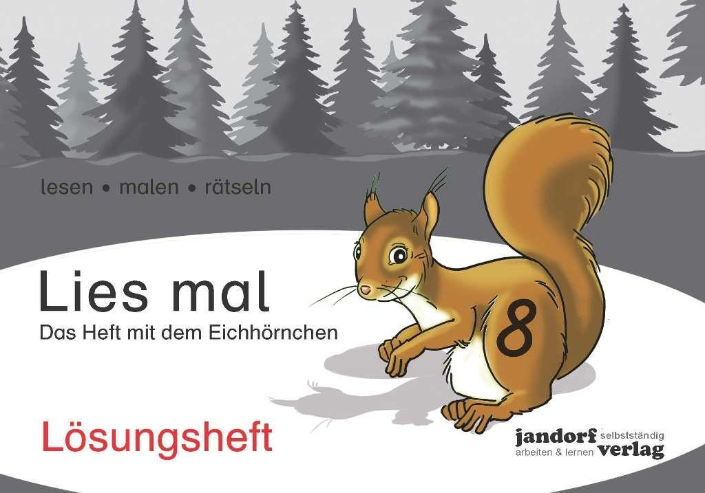 Lies mal 8 - Das Heft mit dem Eichhörnchen. Lösungsheft als Buch