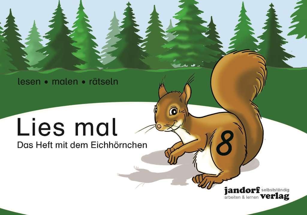 Lies mal 8 - Das Heft mit dem Eichhörnchen als Buch