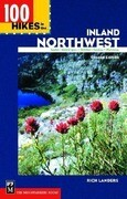 100 Hikes in the Inland Northwest