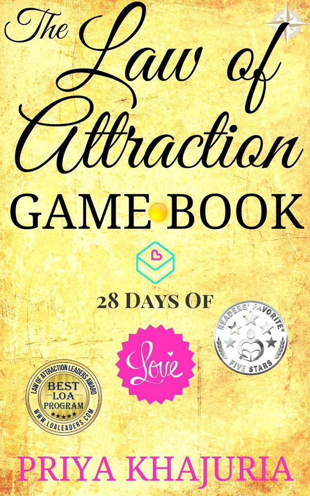 The Law of Attraction Game Book: 28 Days Of Lov...