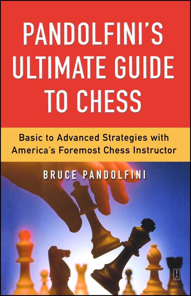 Pandolfini's Ultimate Guide to Chess als Taschenbuch