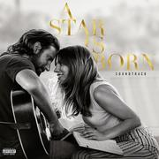 [Lady Gaga, Bradley Cooper: A Star is Born Soundtrack]