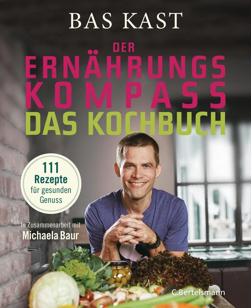 Der Ernährungskompass - Das Kochbuch als eBook
