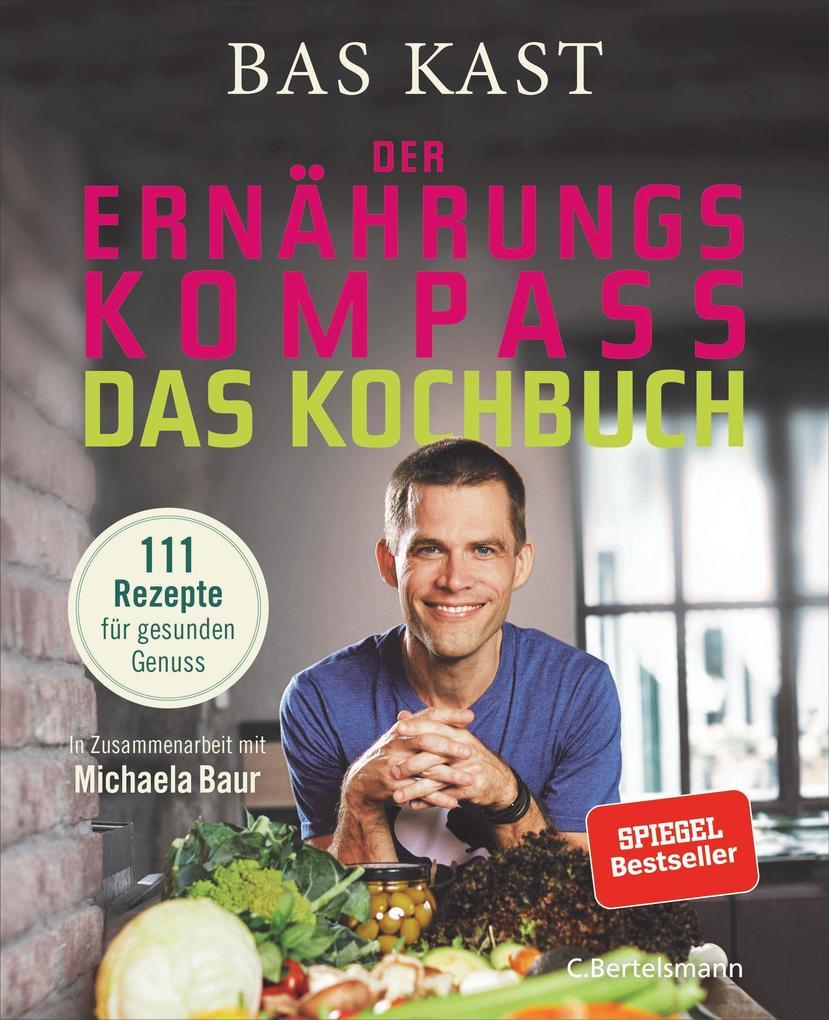 Der Ernährungskompass - Das Kochbuch als Buch