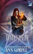 Timespell (Elemental Witch, #1)