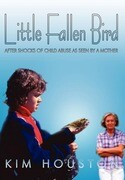 Little Fallen Bird: After Shocks of Child Abuse as Seen by a Mother