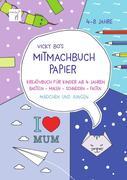 Vicky Bo's Mitmachbuch Papier