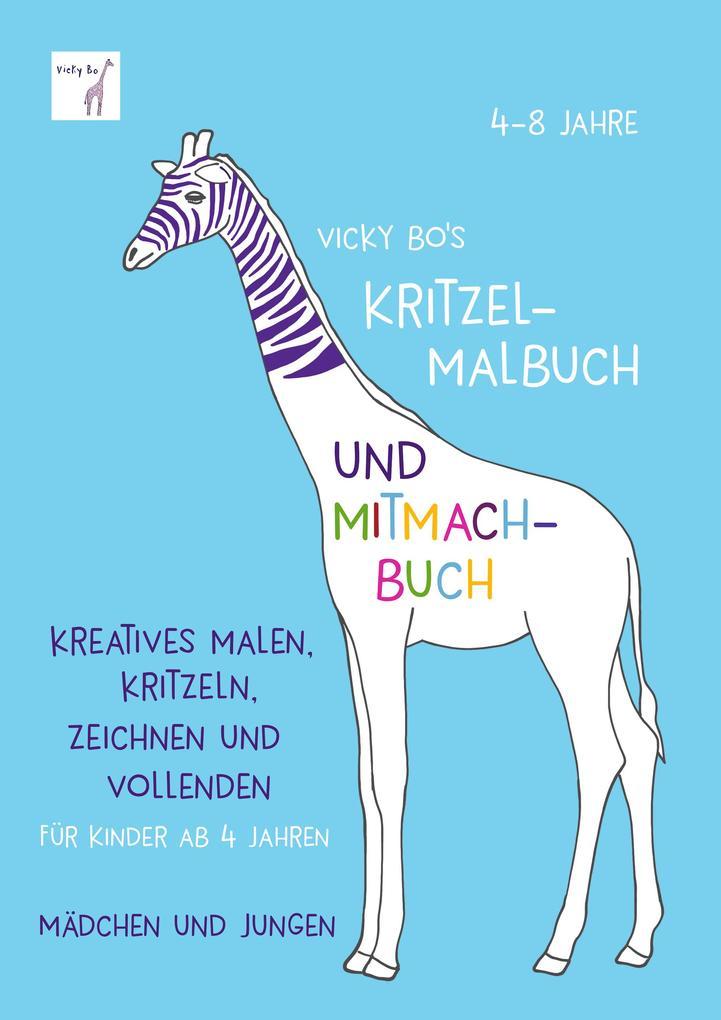 Vicky Bo's Kritzel-Malbuch und Mitmach-Buch als Buch