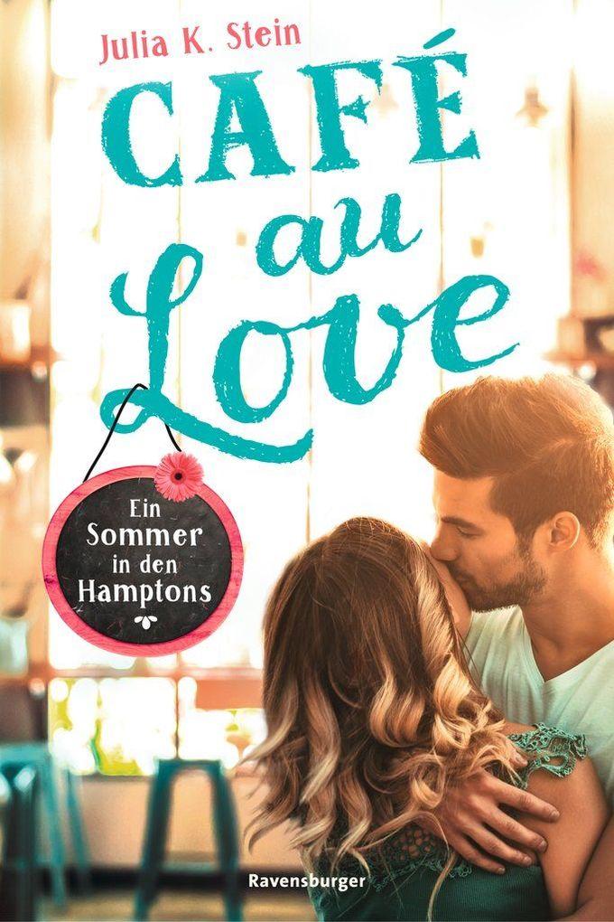 Café au Love. Ein Sommer in den Hamptons als Taschenbuch