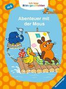 Ich lese Bildergeschichten Die Maus: Abenteuer mit der Maus