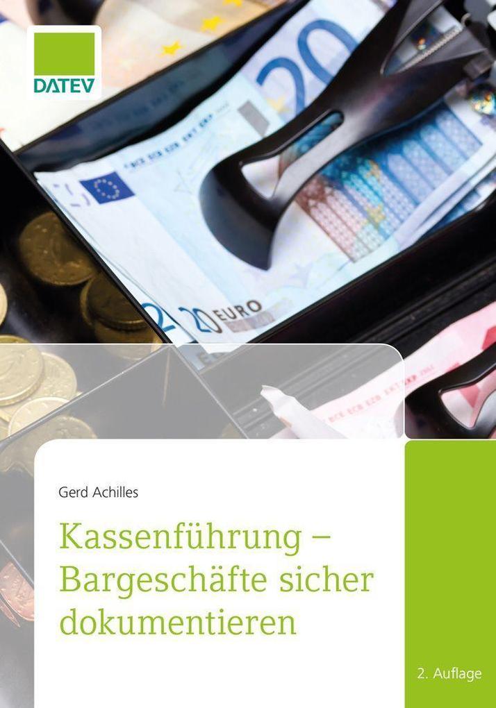 Kassenführung - Bargeschäfte sicher dokumentieren, 2. Auflage als eBook