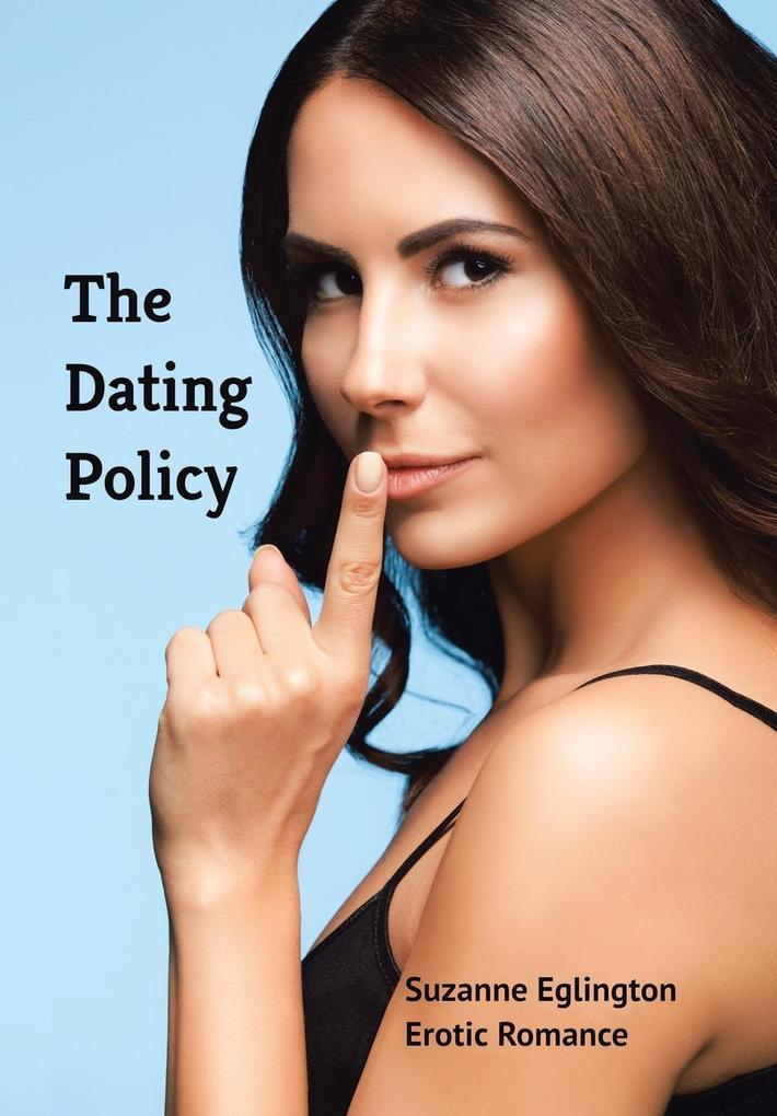 The Dating Policy als Buch von Suzanne Eglington